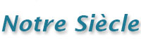 Notre-Siècle (votre e-mag. du XXIème siècle)