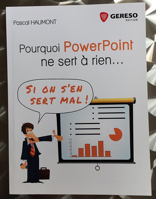 Pourquoi PowerPoint ne sert à rien. : Si on s'en sert mal !