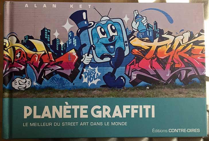 Photo of Planète Graffiti par Alan Ket chez Éditions Contre-Dires