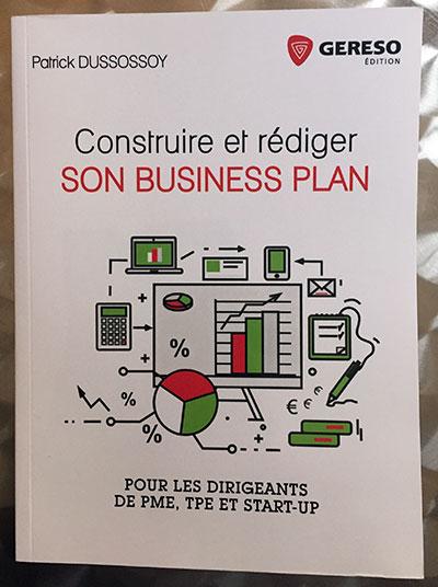 Photo of Construire et rédiger son business plan de Patrick Dussossy chez Gereso