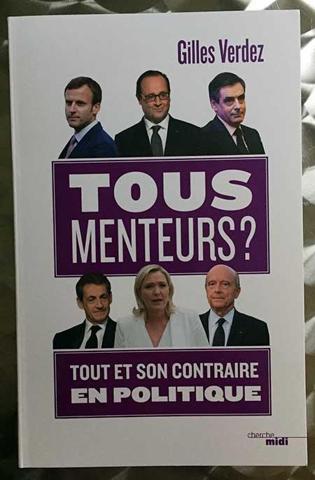 Photo of Tous menteurs? Tout et son contraire en politique de Gilles Verdez chez Cherche Midi