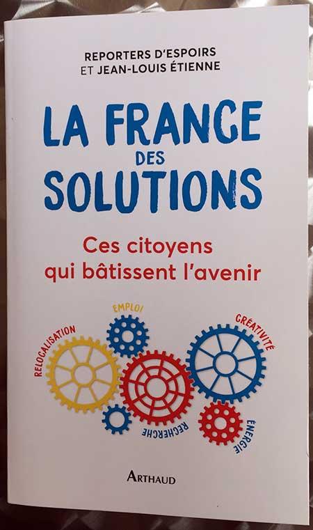 Photo de La France des solutions de Reporters d'espoirs et JL Etienne chez Arthaud