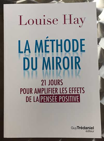 Photo of La méthode du miroir de Louise Hay chez GuyTrédaniel