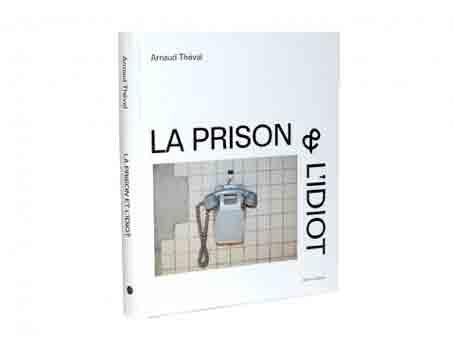Photo of La Prison et l'Idiot