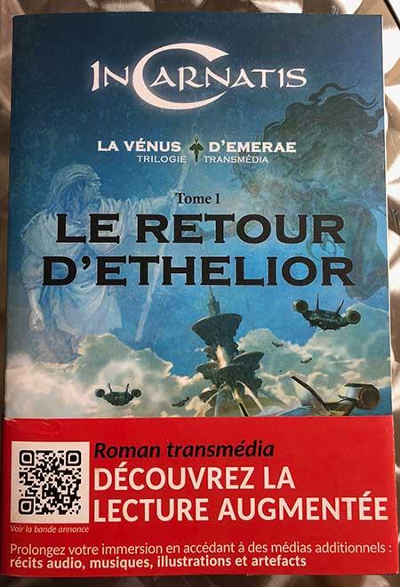 Photo of Incartis, La Vénus d'Emerae, Tome 1 – Le retour d'Ethelior de Marc Frachet chez ACCI Entertainment éditions