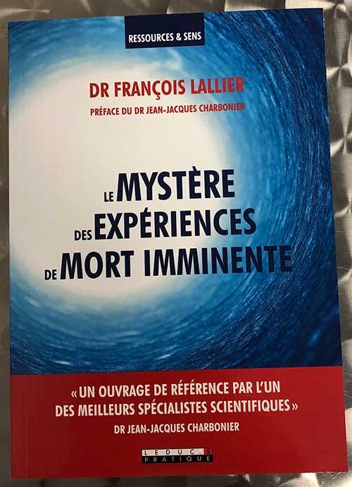 Photo of Le mystère des expériences de mort imminente du Dr François Lallier chez Leduc.S Pratique