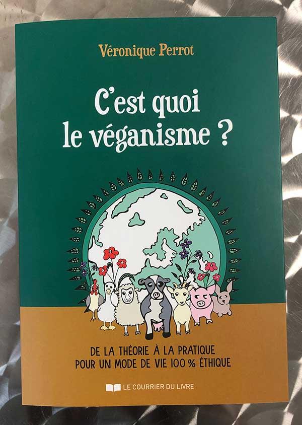 Photo of C'est quoi le véganisme? de Véronique Perrot chez Le Courrier du Livre