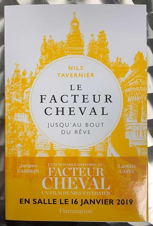 Photo de Le facteur Cheval: jusqu'au bout du rêve de Nils Tavernier chez Flammarion