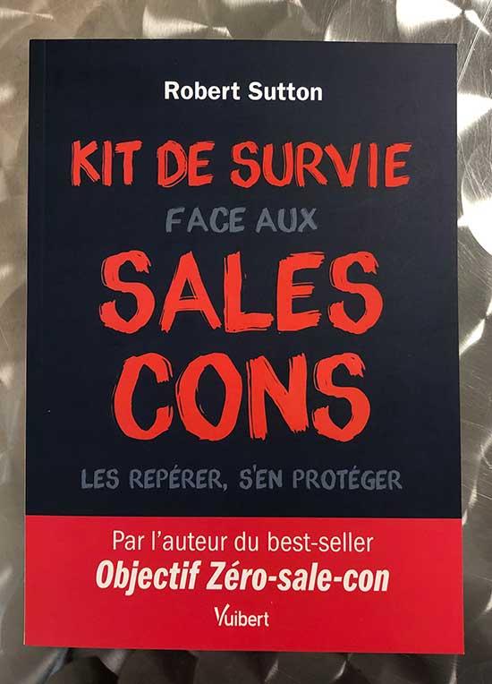 Photo of Kit de survie face aux sales cons de Robert Sutton chez Vuibert