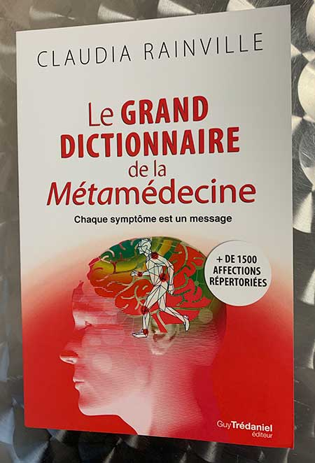 Photo of Le grand dictionnaire de la métamédecine de Claudia Rainville chez Guy Trédaniel