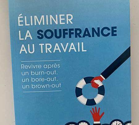 Photo de Éliminer la souffrance au travail du Dr François Baumann chez Josette Lyon