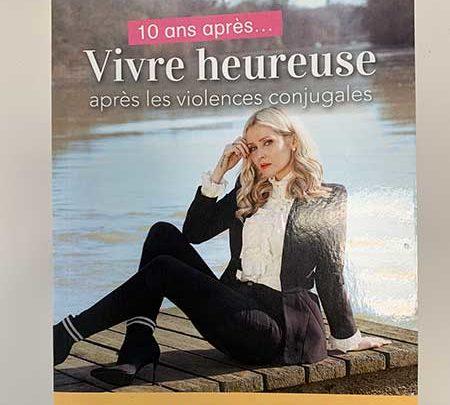 Photo of 10 ans après… Vivre heureuse après les violences conjugales de Tatiana-Laurence Delarue chez Josette Lyon