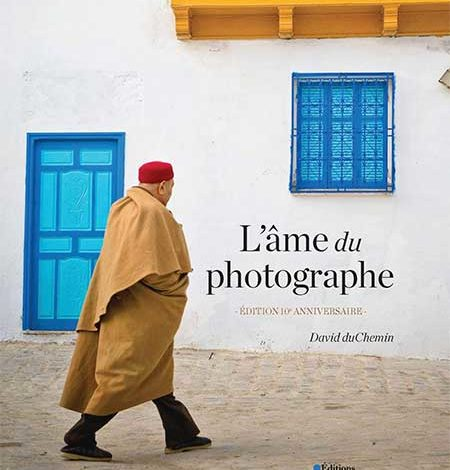 Photo of L'âme du photographe de David duChemin chez Eyrolles