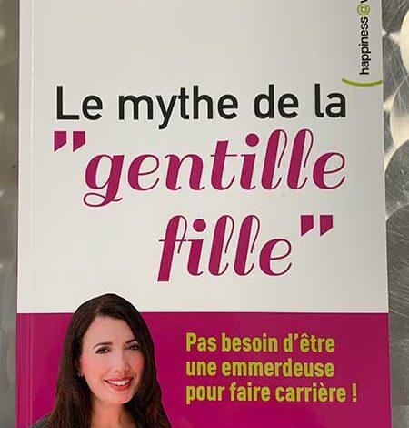 Photo of Le mythe de la gentille fille de Fran Hauser chez De Boeck Supérieur