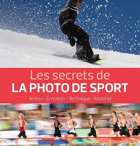 Photo de Les secrets de la photo de sport de Mickaël Bonnami chez Eyrolles