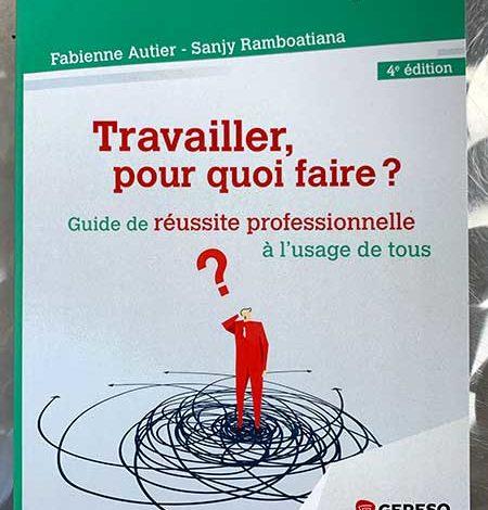 Photo of Travailler pour quoi faire? de Fabienne Autier et Sanjy Ramboatiana chez Gereso