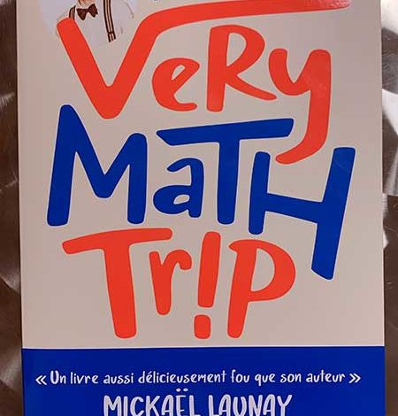 Photo of Very Math Trip de Manu Houdart chez Flammarion