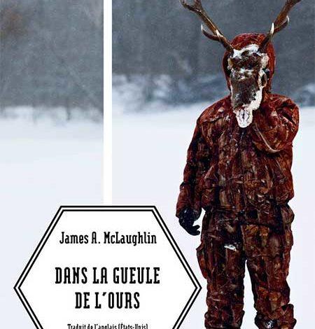 Photo of Dans la gueule de l'Ours de James R.Mclaughlin chez Rue de l'échiquier