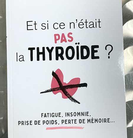 Photo of Et si ce n'était pas la thyroïde? du Dr Valérie Foussier chez Josette Lyon