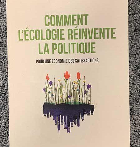 Photo of Comment l'écologie réinvente la politique de Jean Haëntjens chez Rue de l'Echiquier
