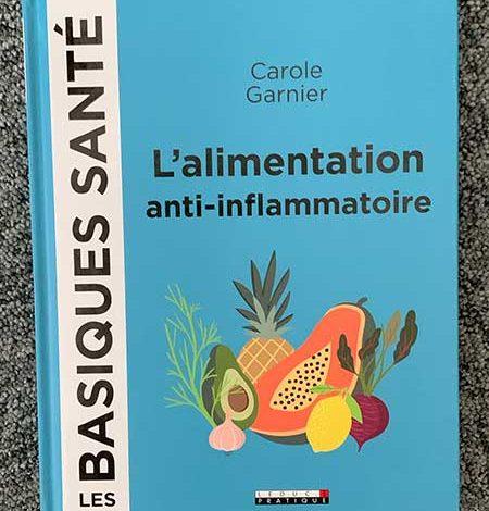 Photo de L'alimentation anti-inflammatoire de Carole Garnier chez Leduc.s Pratique